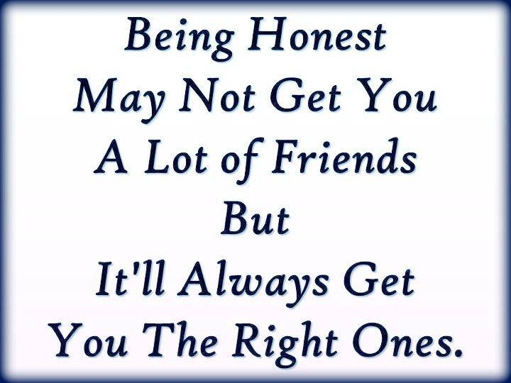 To Be Honest I Love You Quotes : Quotes About Being Honest In A Relationship. QuotesGram