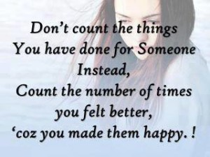 Don't Count The Things You have Done For someone
