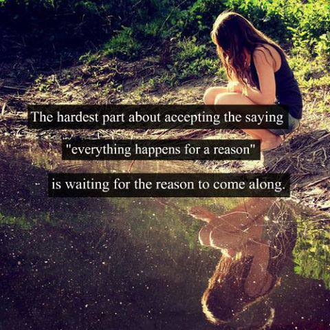 everything happens for a reason love and sayings