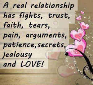 A Real Relationship has Fight Trust Faith Tears pain