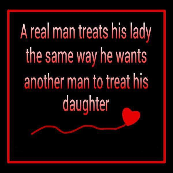 10 ways to know if youre dating a real man Here are 10 ways every man should treat a woman and receive the same kind of love you're giving in return here are 10 ways every man six ways to know.