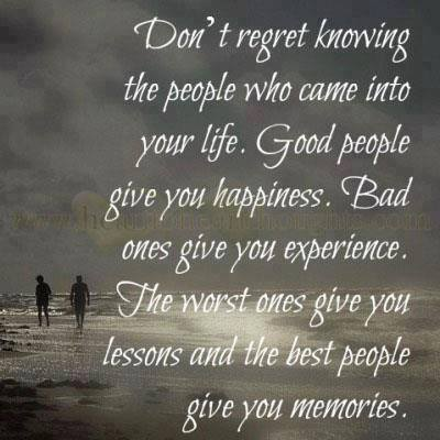 don t regret knowing the people who can in to your life