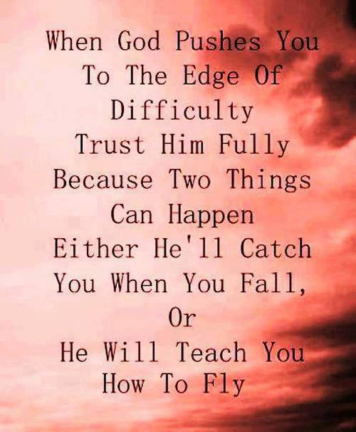 Love Quotes For Him About Trust : ... you To The Edge Of Difficulty Trust Him Fully Love and Sayings