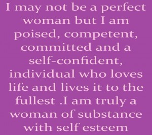 I May not Be A Perfect Woman but