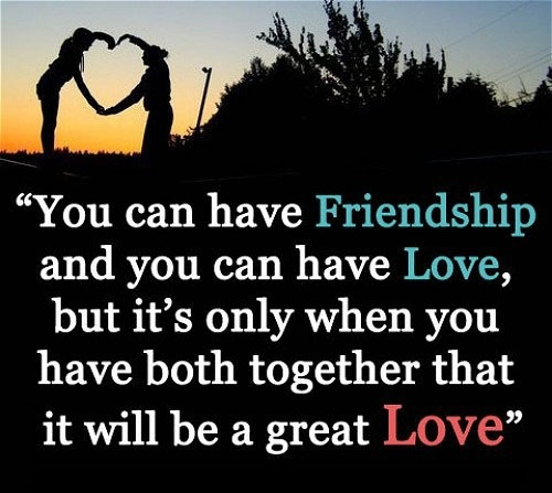 Quotes About Love And Friendship With Images : Quotes About Friendship and Love