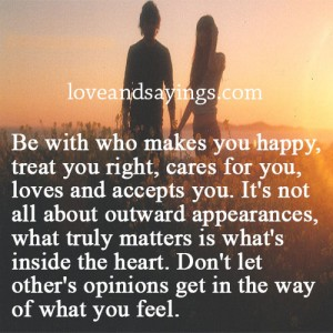 Be With Who Makes You Happy