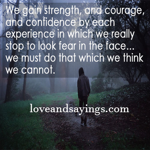Quotes About Love Strength And Courage : Quotes About Strength and Courage