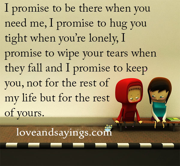 Promise Quotes I promise to be there when you