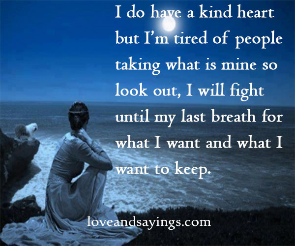 Will Fight Untile My Last Breath Love and Sayings