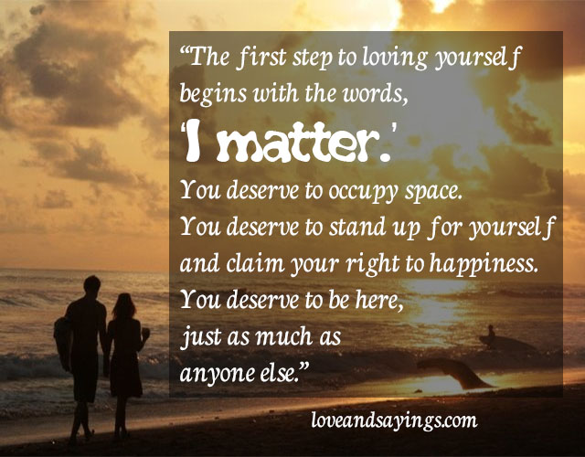 The First Step To Loving Yourself