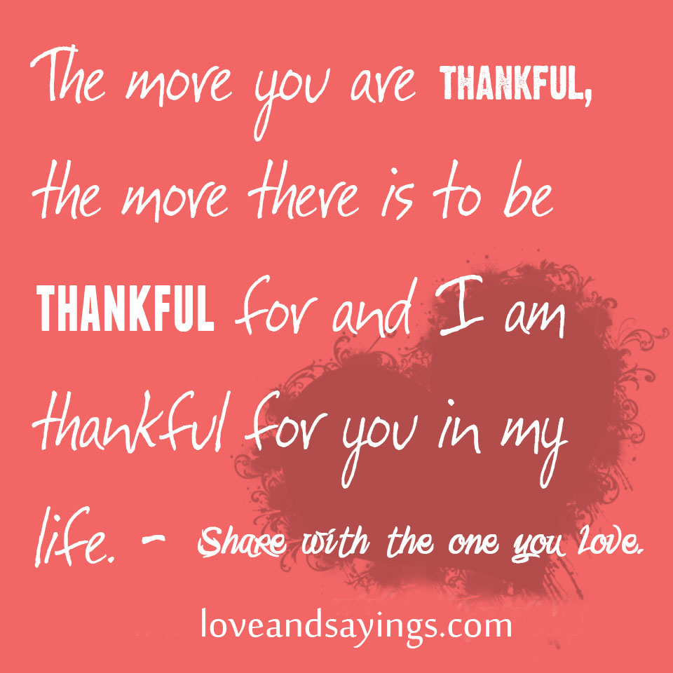 Thankful Of Life Quotes: Thankful For You In My Life