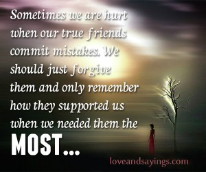 When Our True Friends Commit Mistakes