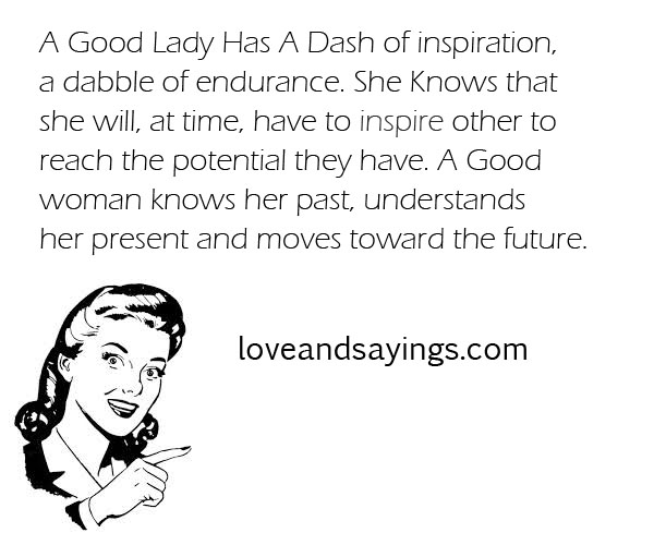 a good woman knows her past love and sayings