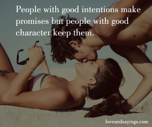 Good Intentions make Promises