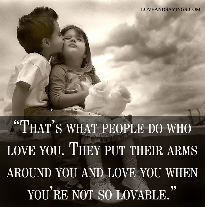 How Do You Put Quotes On Pictures: They Put Their Arms Around You