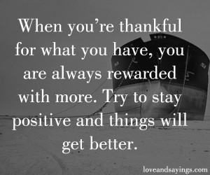 When You're Thankful For What You Have