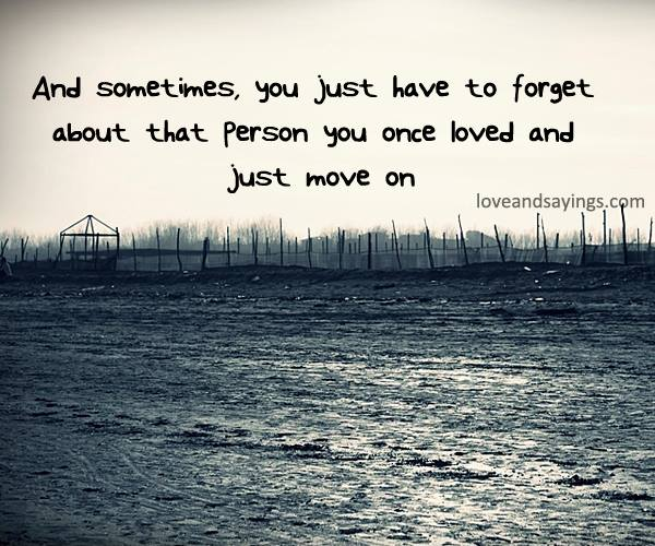 how to forget a person that you love