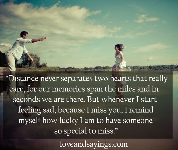Sad I Miss You Quotes For Friends: Distance Never Separates Two Hearts That Really Care