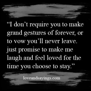 Feel Loved For The Time You Choose To Stay