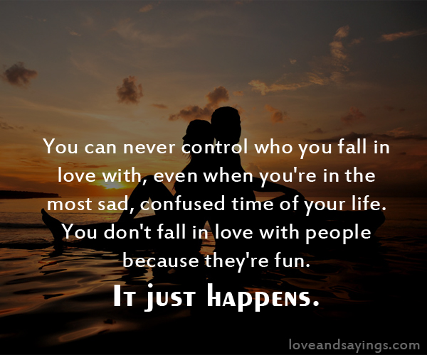 You Can Never Control Who You Fall In Love With