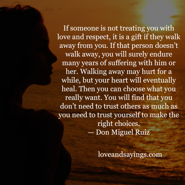 treating you with love and respect love and sayings