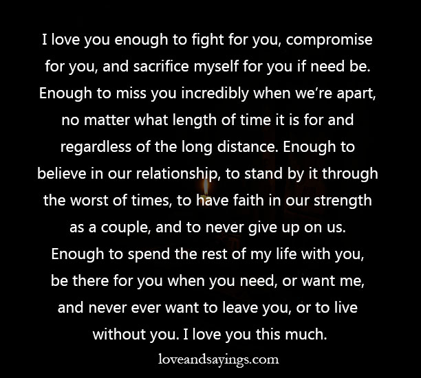 I Love You Enough Quotes : love you enough to fight for you Love and Sayings