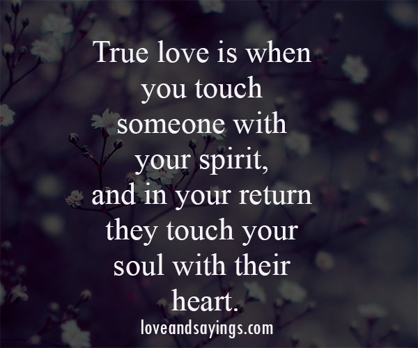 Love Each Other When Two Souls: Touch Your Heart Quotes. QuotesGram