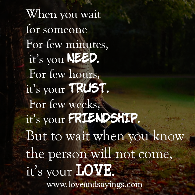 Wait On Love Quotes: Love And Sayings