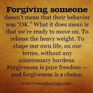 Forgiveness is Pure freedom