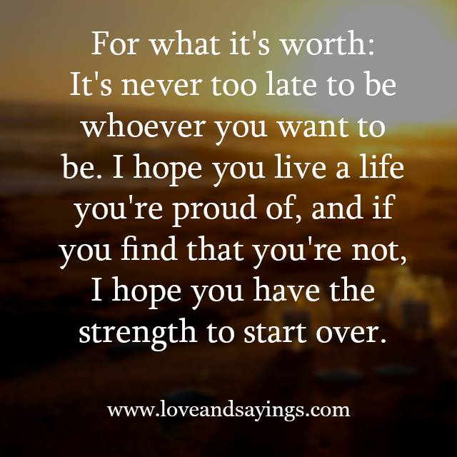 I hope you have the strength to start over love and sayings - The house in which life starts over ...