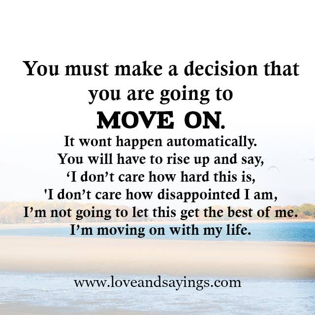 Quotes For Moving On In Life: Moving On With My Life