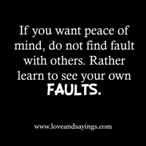 Learn To See you Own Faults