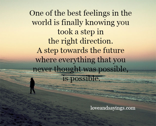 One Of The Best Feelings In The World Is - Love and Sayings