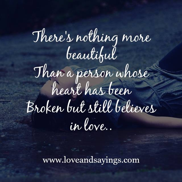 He Broke My Heart Quotes But I Still Love Him Quotes still in love ...