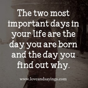 Two Most Important Days In your life
