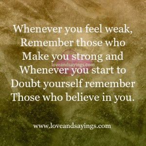 Rememer Those who make you strong
