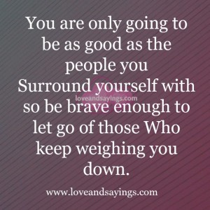You are only going to be as good as the people