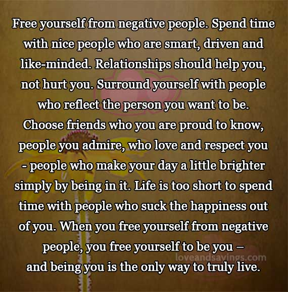 Free Yourself From Negative People Quote: Love And Sayings