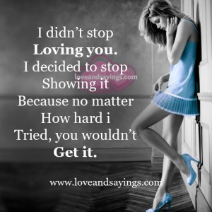 I Didn't Stop Loving You