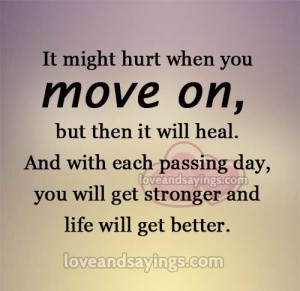 It might hurt when you move on