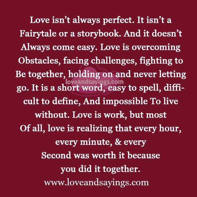 Quotes About Love Challenges : Love is overcoming Obstacles, facing challenges Love and Sayings