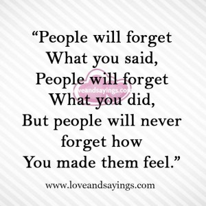 People will forget what you did