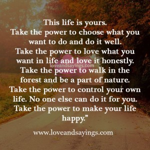 Take The Power To choose what you want