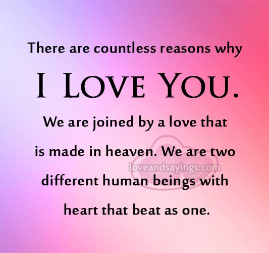 Why I Love You Quotes And Sayings: There Are Countless Reasons Why I Love You