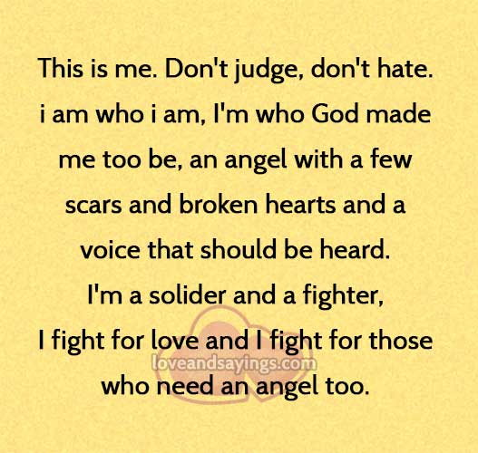 Dont Judge Me For Who I Am Quotes. QuotesGram