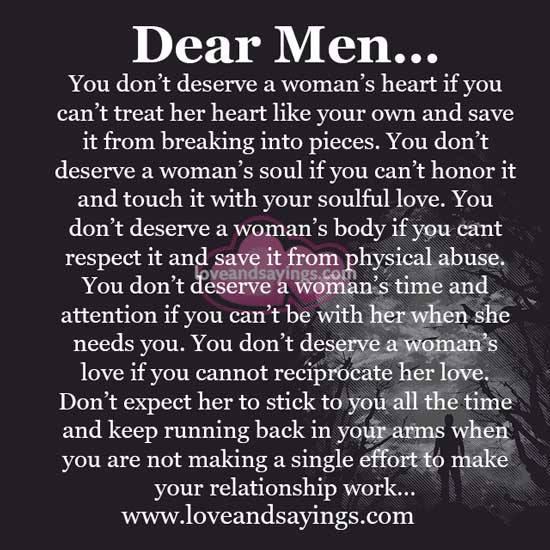 The Way To A Woman Heart Quotes: You Don't Deserve A Woman's Heart If You Can't Treat Her