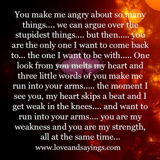 my Weakness is my Strength Quotes You Are my Strength And Love