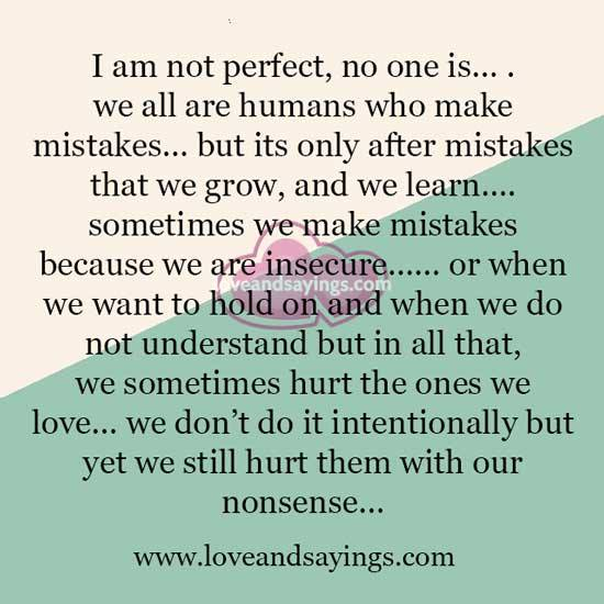 I Am Not Perfect, No One Is ....