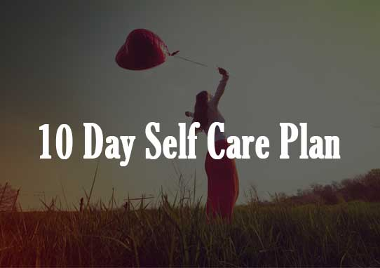 10 Day Self Care Plan