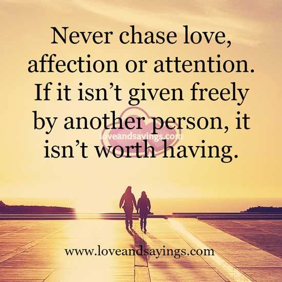 Worth It Love Quotes: It Isn't Worth Having